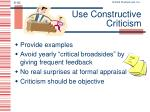 use constructive criticism