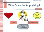 who does the appraising