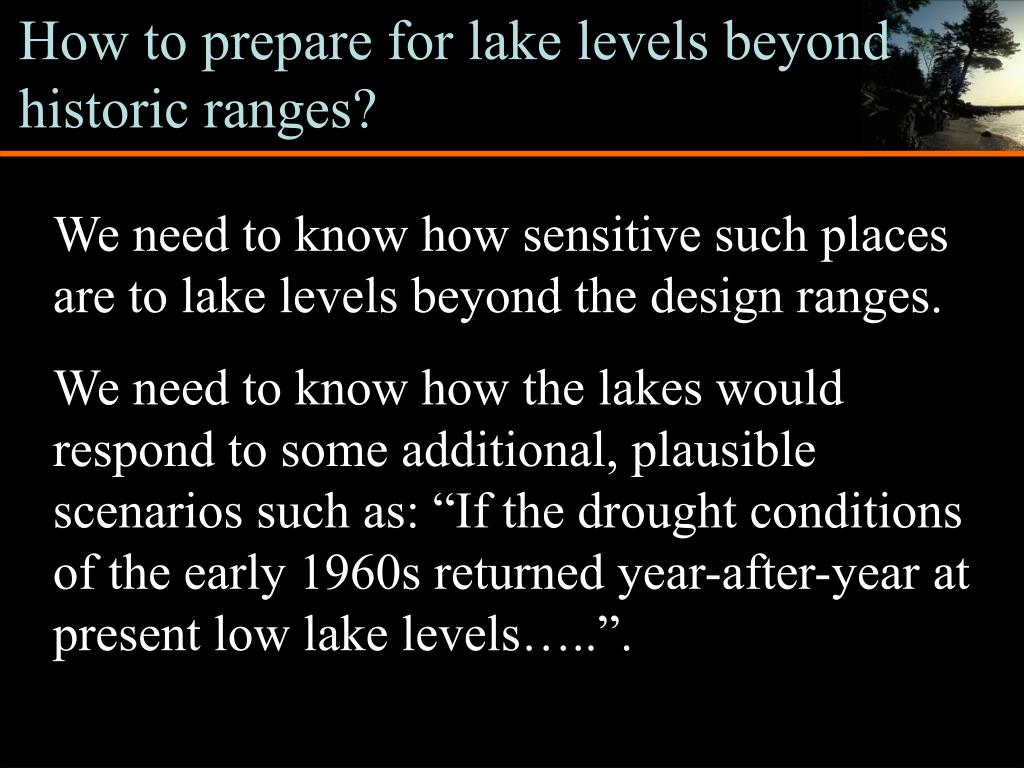 How to prepare for lake levels beyond historic ranges?