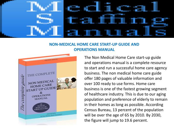 NON-MEDICAL HOME CARE START-UP GUIDE AND OPERATIONS MANUAL