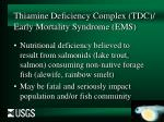 thiamine deficiency complex tdc early mortality syndrome ems