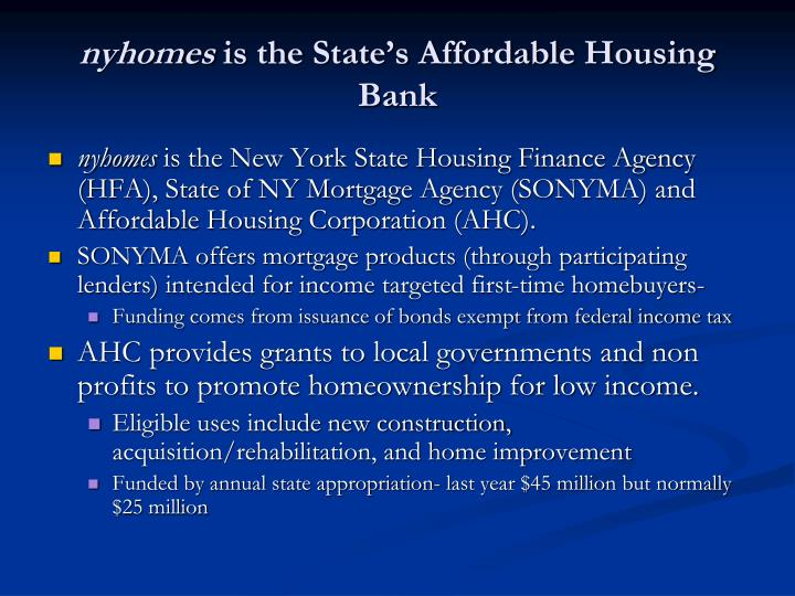 Nyhomes is the state s affordable housing bank