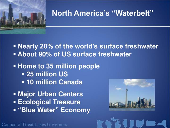 "North America's ""Waterbelt"""