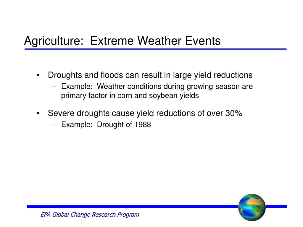Agriculture:  Extreme Weather Events