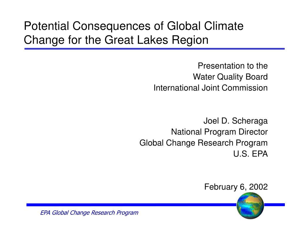 potential consequences of global climate change for the great lakes region l.