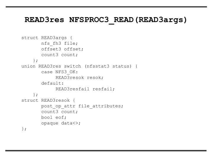 READ3res NFSPROC3_READ(READ3args)