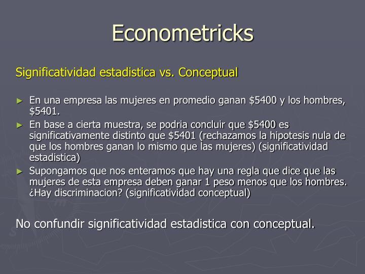Econometricks