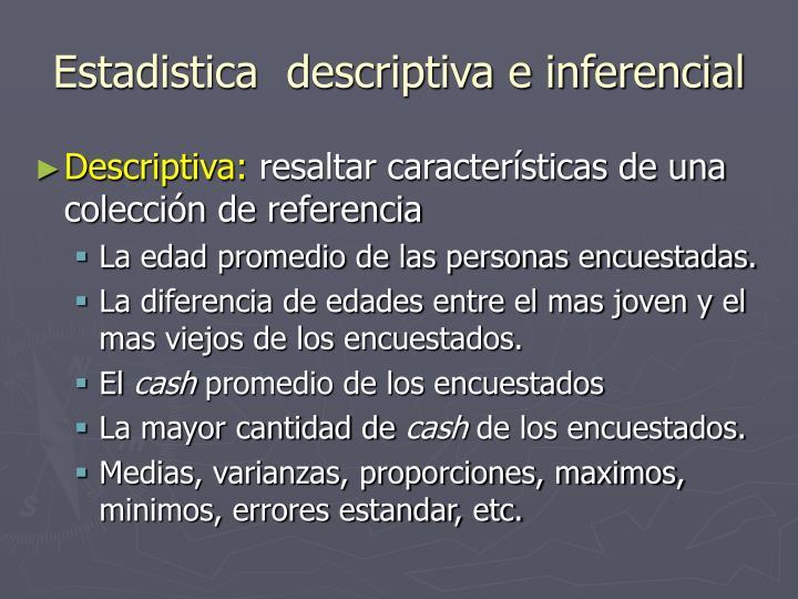 Estadistica  descriptiva e inferencial