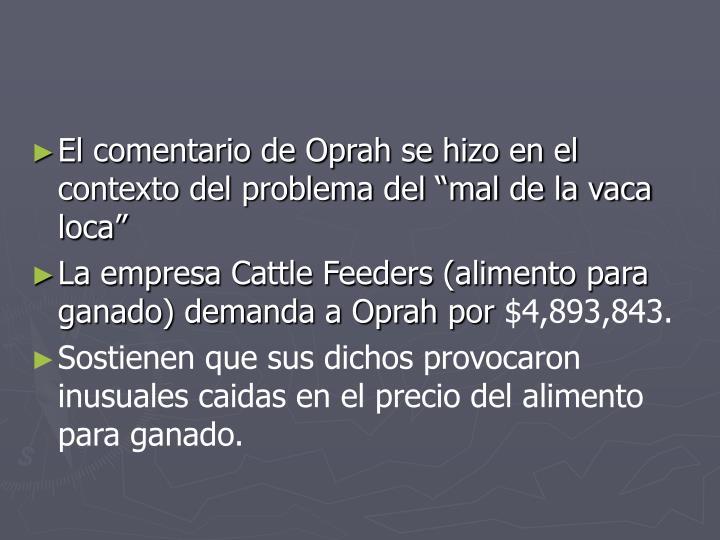 """El comentario de Oprah se hizo en el contexto del problema del """"mal de la vaca loca"""""""