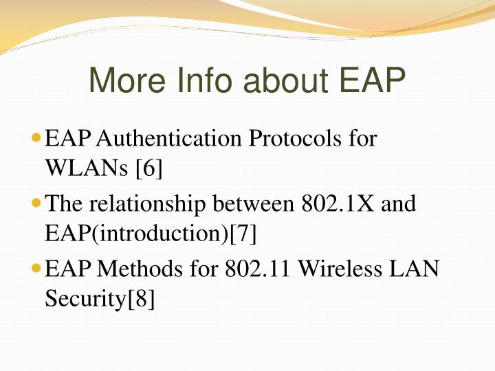 More Info about EAP