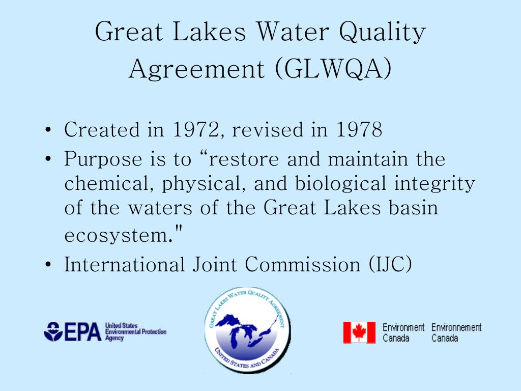 Great Lakes Water Quality Agreement (GLWQA)