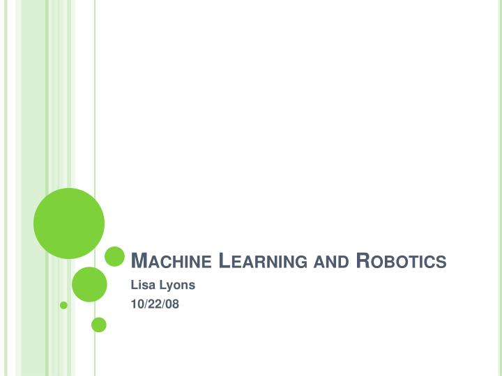 machine learning and robotics n.