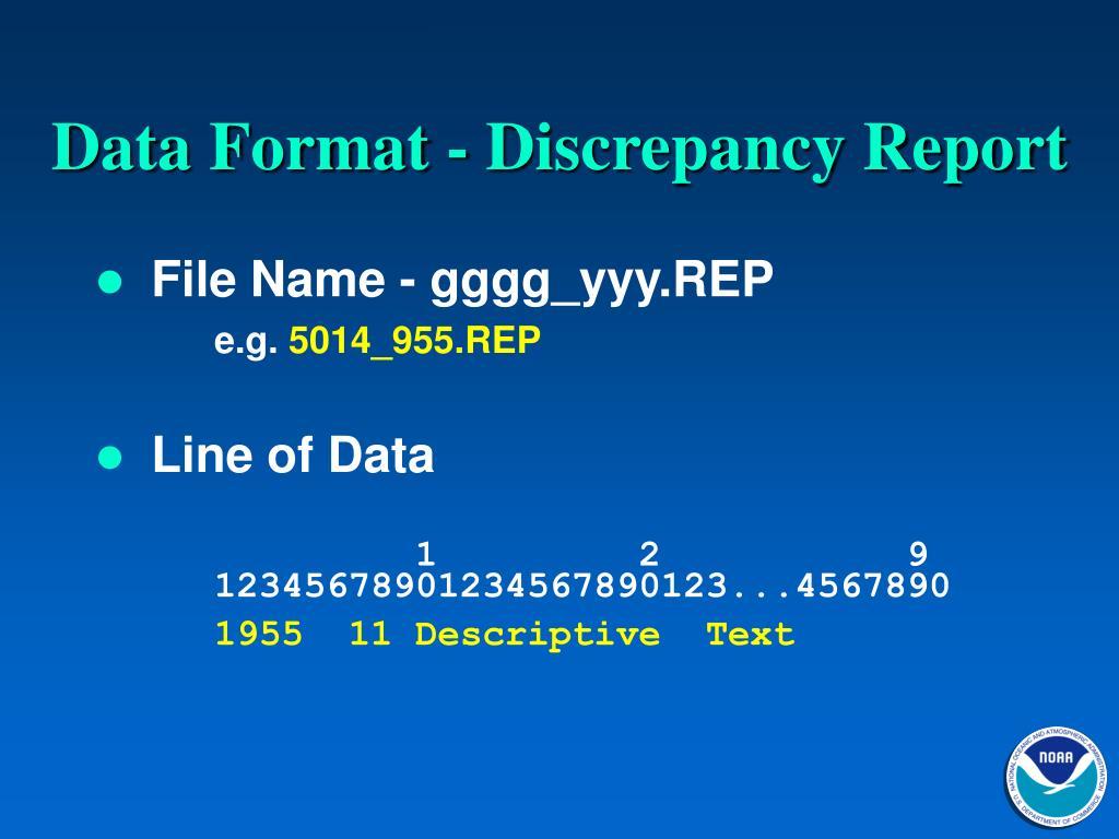 Data Format - Discrepancy Report