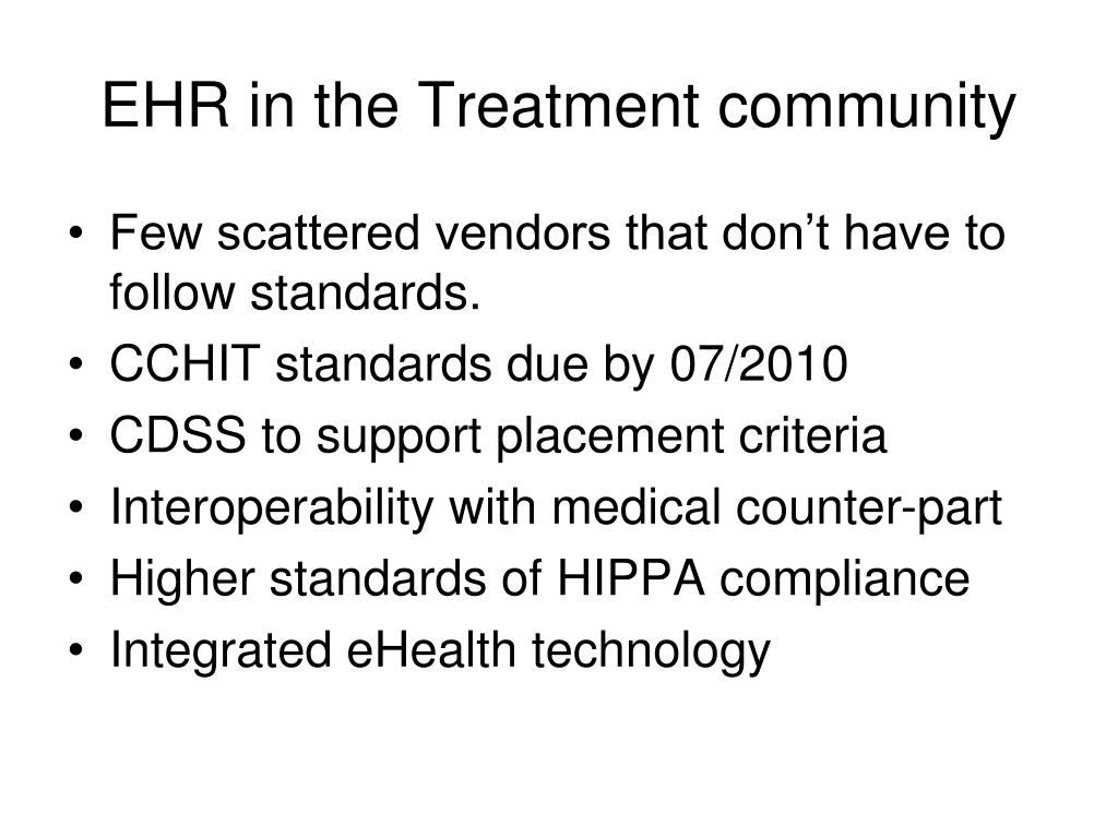 EHR in the Treatment community