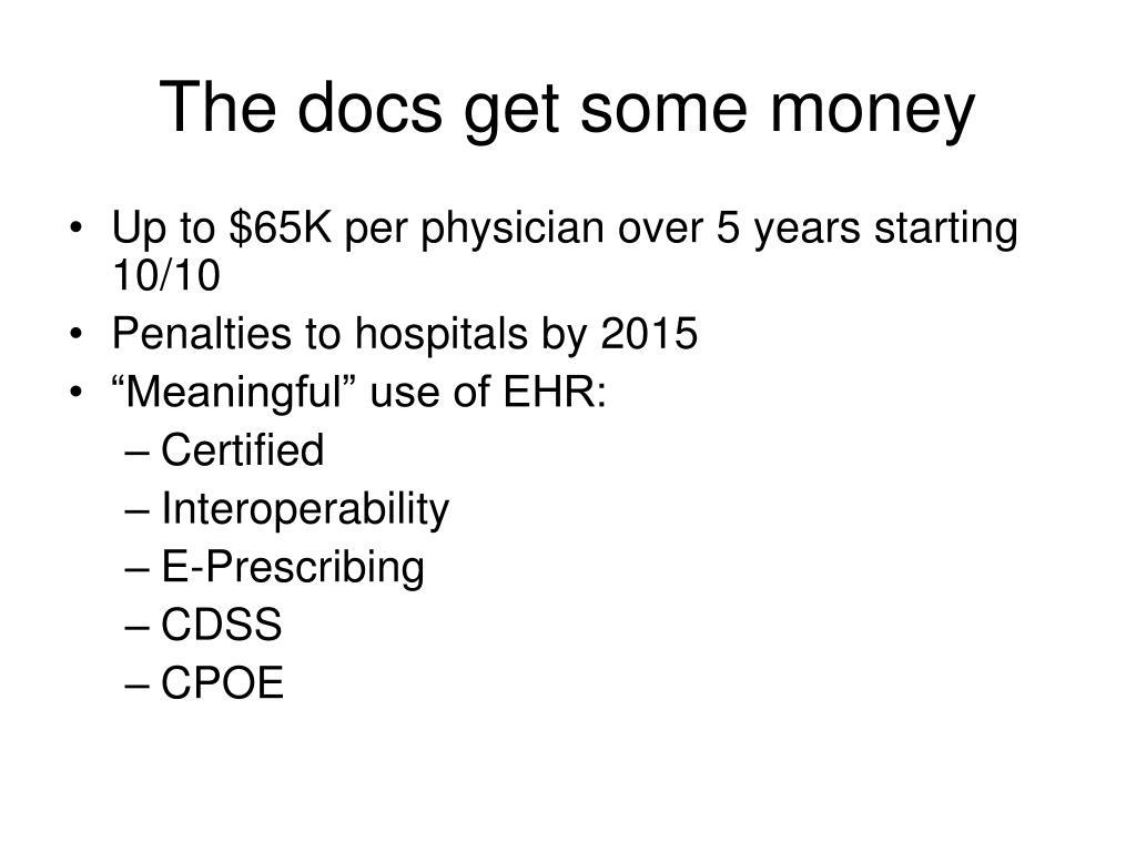 The docs get some money