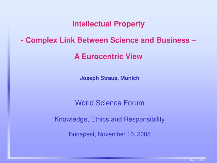 intellectual property complex link between science and business a eurocentric view n.