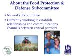 about the food protection defense subcommittee