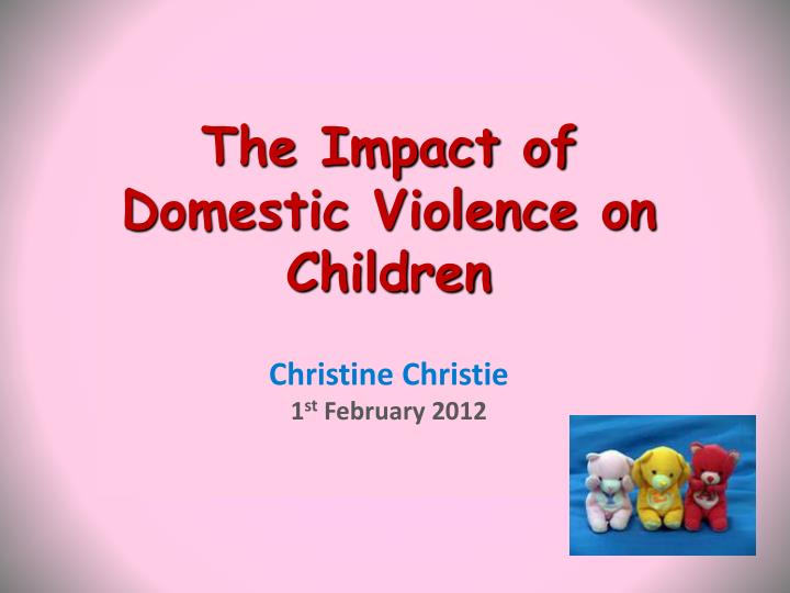 the impact of domestic violence on Domestic violence awareness month: the impact of domestic violence on children and teens october 31, 2014 children who witness domestic violence are likely to experience lasting effects including depression, anxiety, nightmares, teen dating violence, and disruptions with schoolwork.