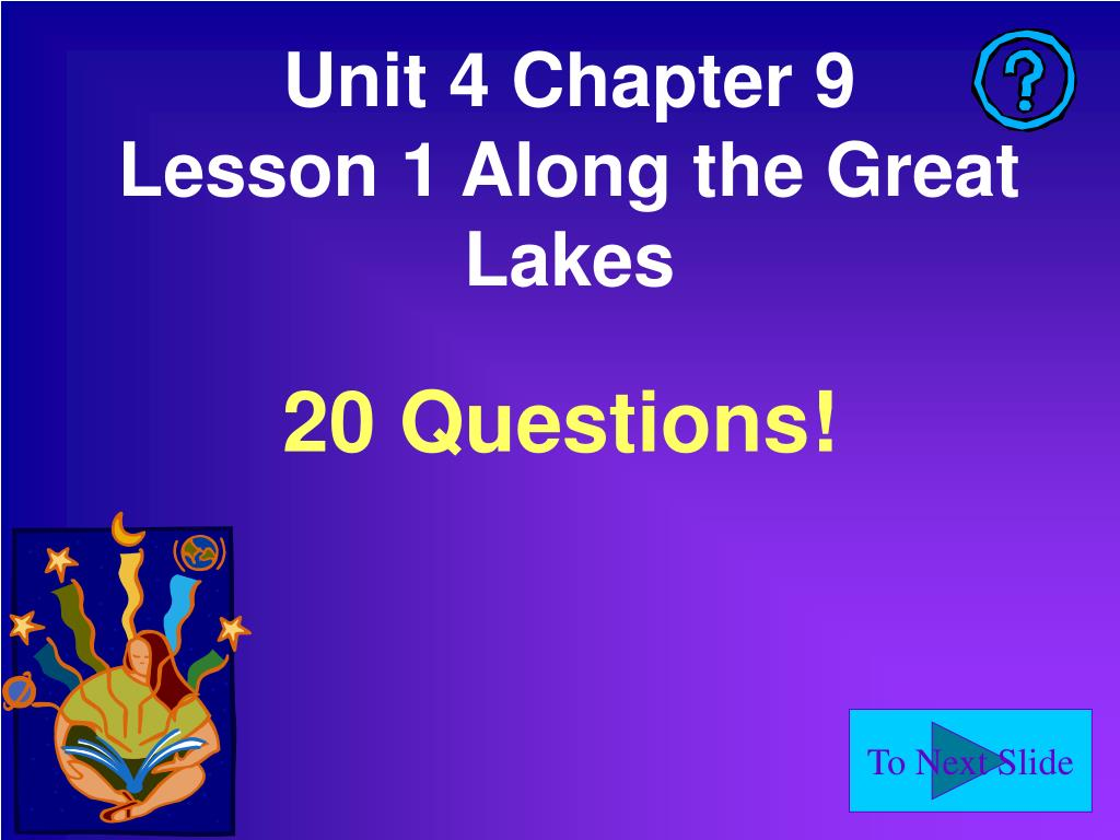 unit 4 chapter 9 lesson 1 along the great lakes l.