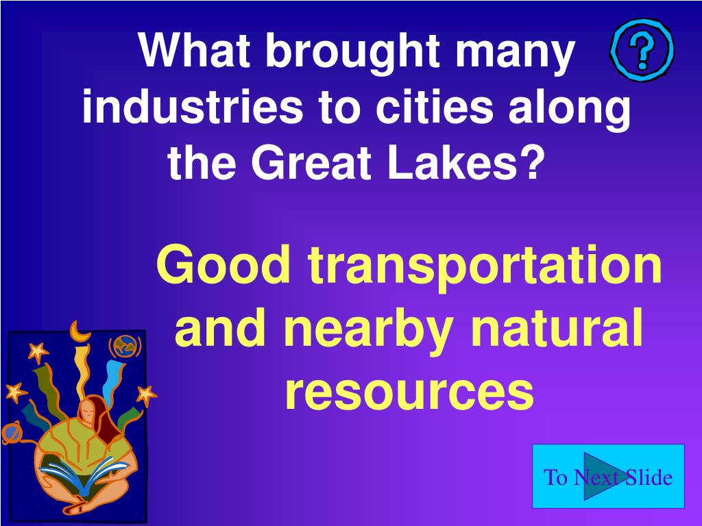 What brought many industries to cities along the Great Lakes?