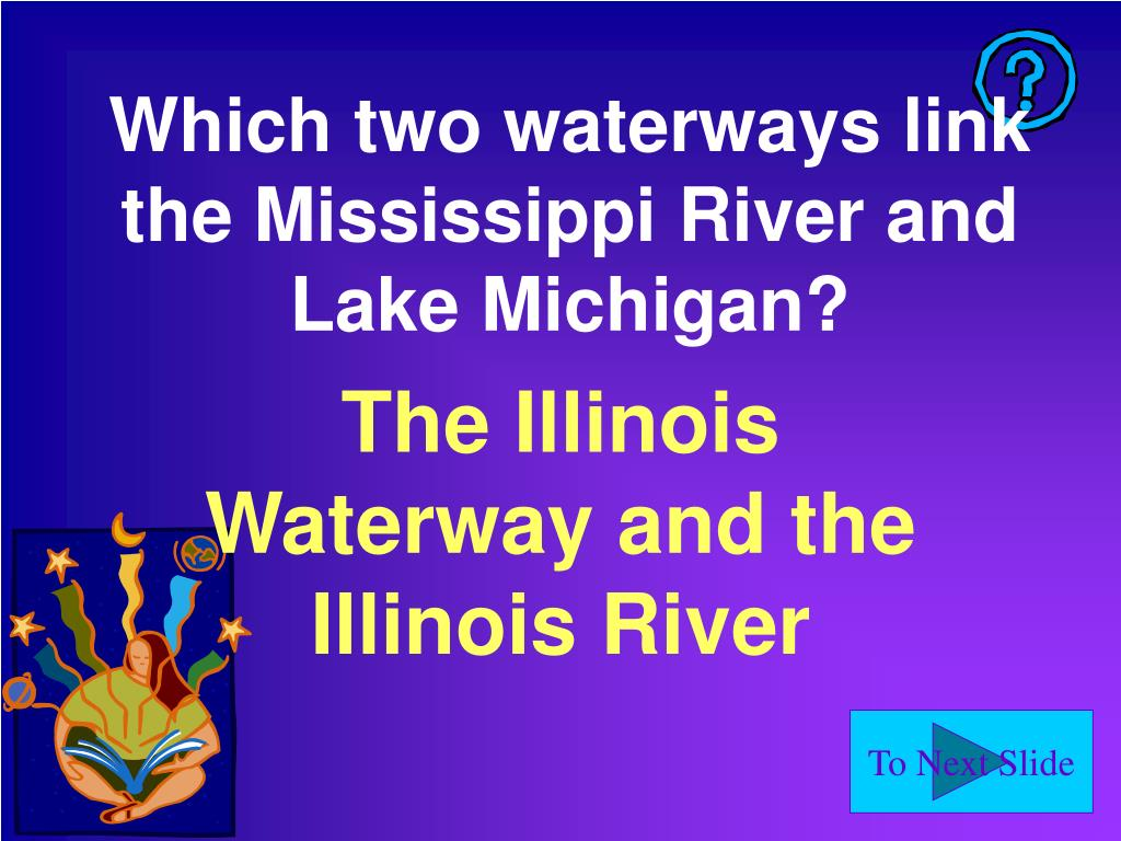 Which two waterways link the Mississippi River and Lake Michigan?