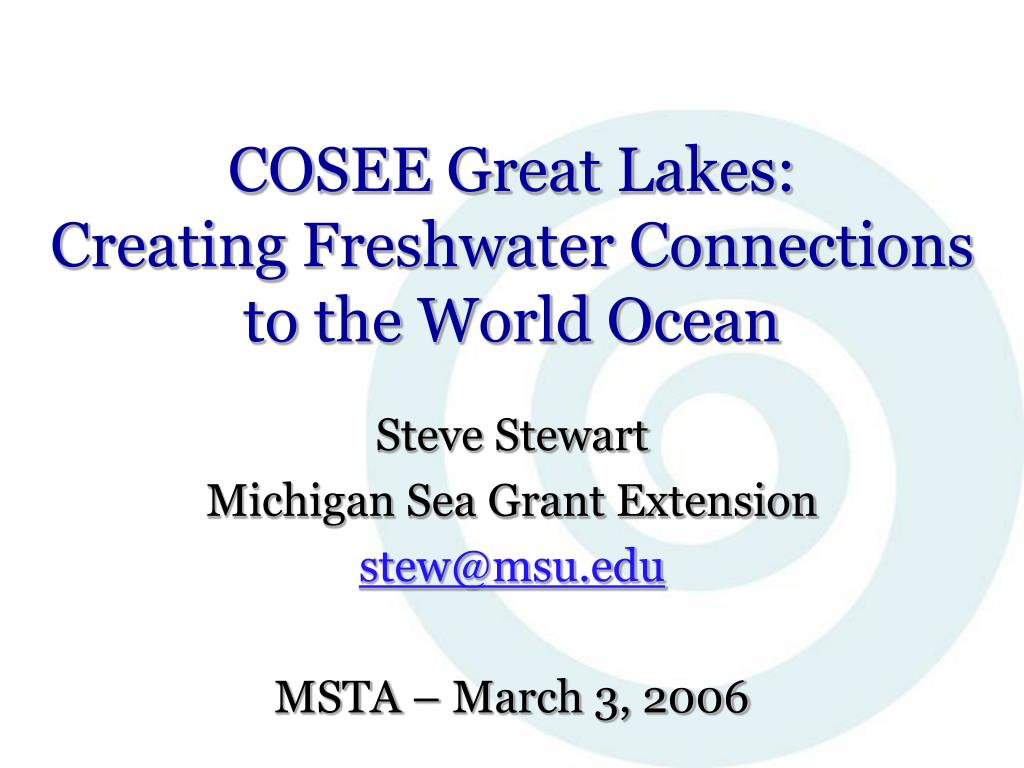cosee great lakes creating freshwater connections to the world ocean l.