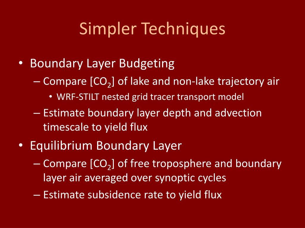 Simpler Techniques
