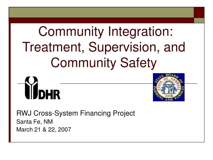 community integration treatment supervision and community safety n.