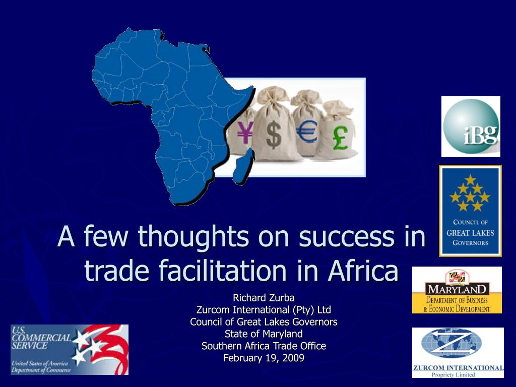 a few thoughts on success in trade facilitation in africa l.