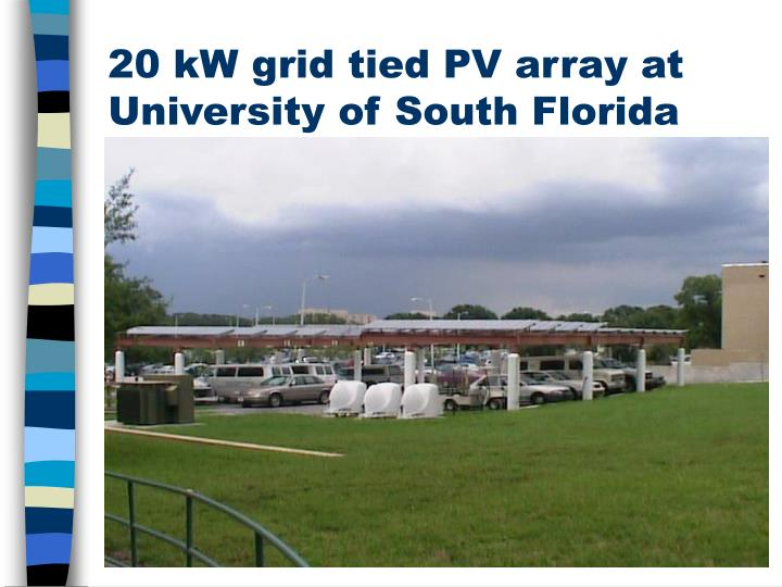 20 kW grid tied PV array at University of South Florida
