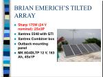 brian emerich s tilted array