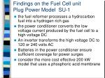 findings on the fuel cell unit plug power model su 1