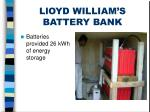 lloyd william s battery bank