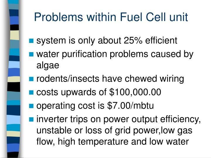 Problems within Fuel Cell unit