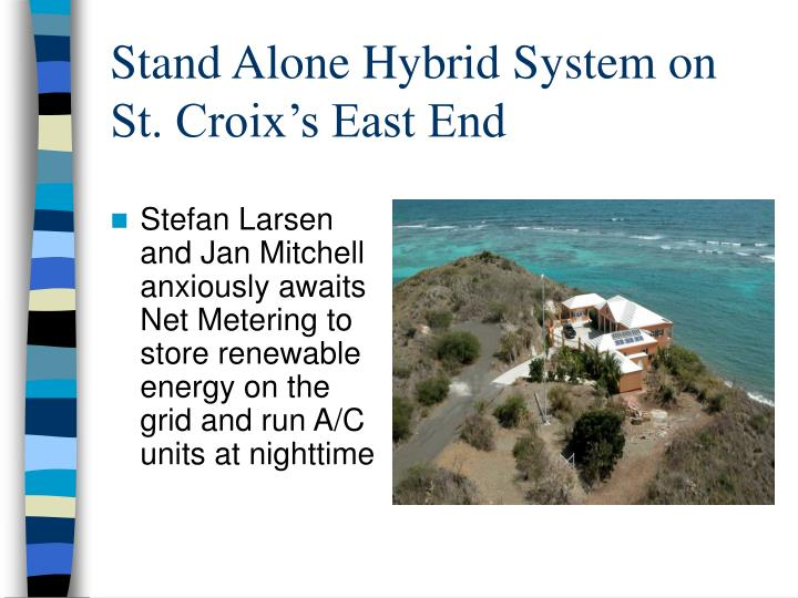 Stand Alone Hybrid System on St. Croix's East End