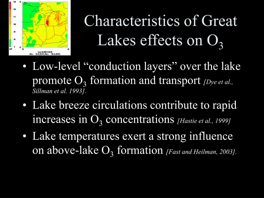 Characteristics of Great Lakes effects on O