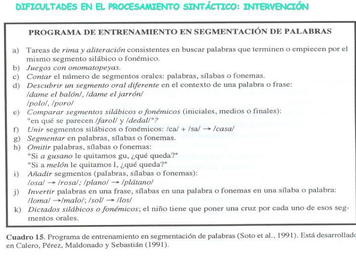 DIFICULTADES EN EL PROCESAMIENTO SINTÁCTICO: INTERVENCIÓN