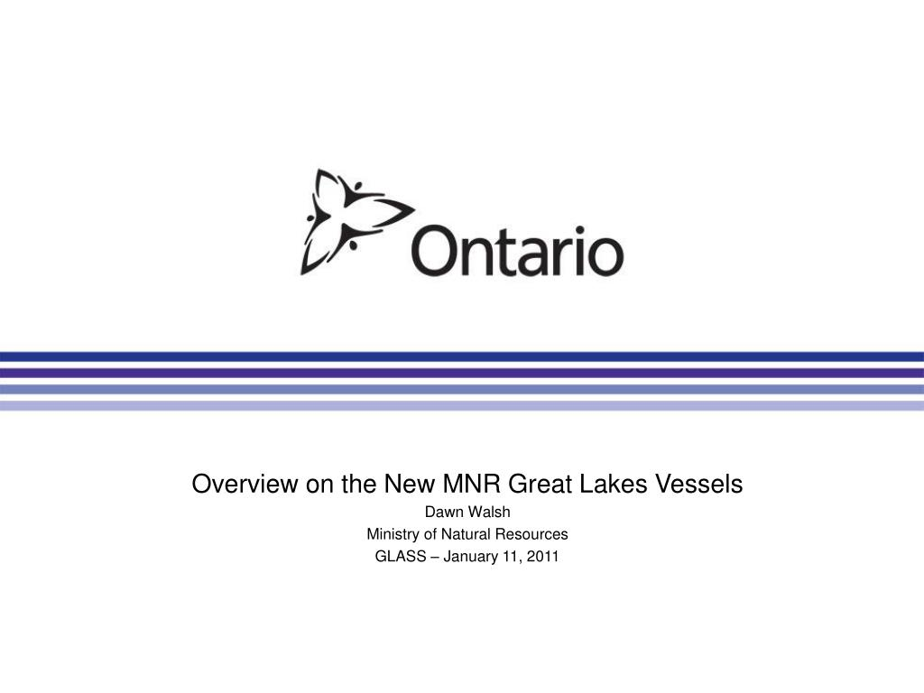 Overview on the New MNR Great Lakes Vessels