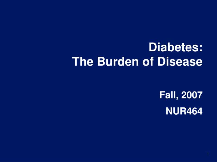 diabetes the burden of disease n.