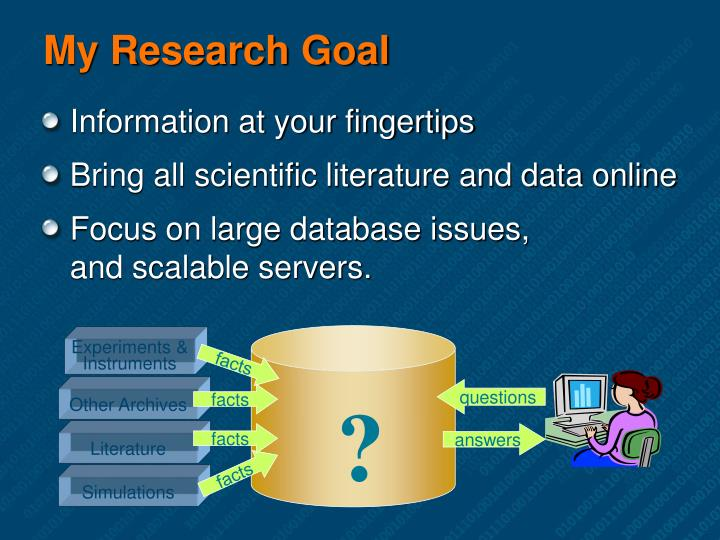 My research goal