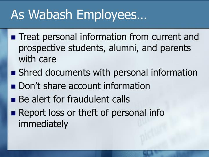 As Wabash Employees…