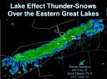 lake effect thunder snows over the eastern great lakes