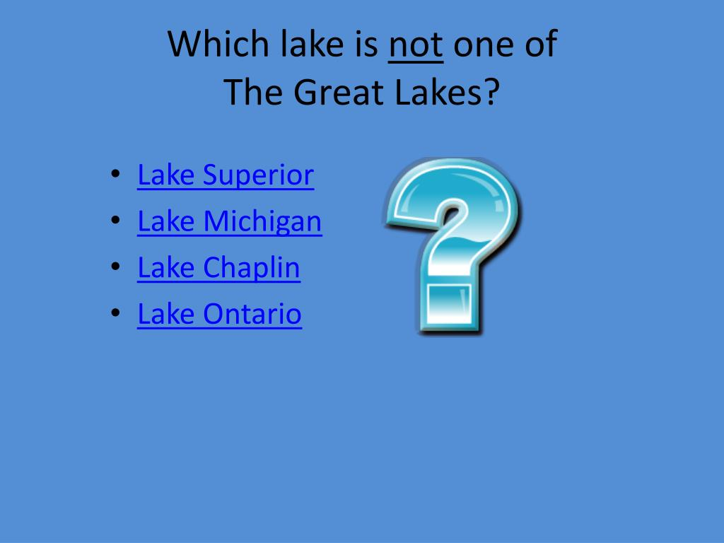 Which lake is