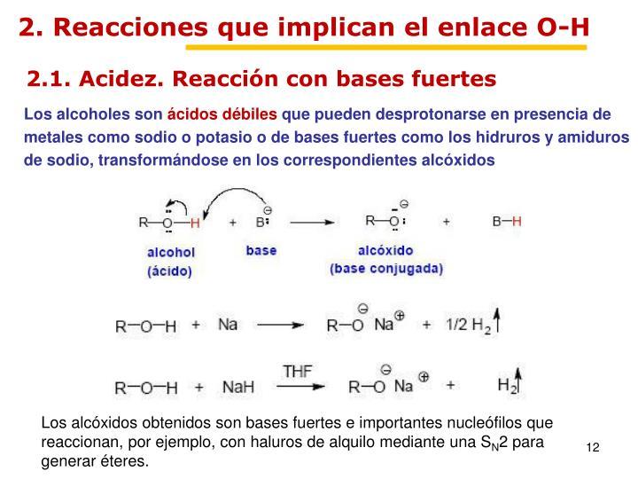 2. Reacciones que implican el enlace O-H