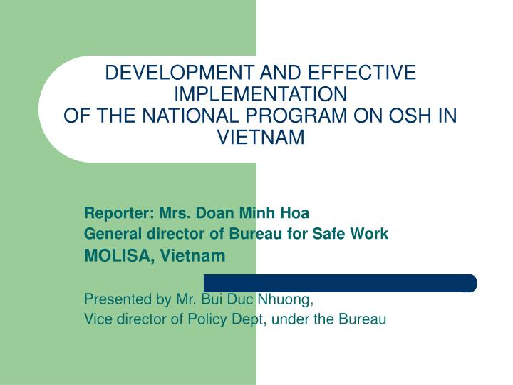 development and effective implementation of the national program on osh in vietnam n.