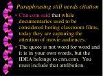 paraphrasing still needs citation