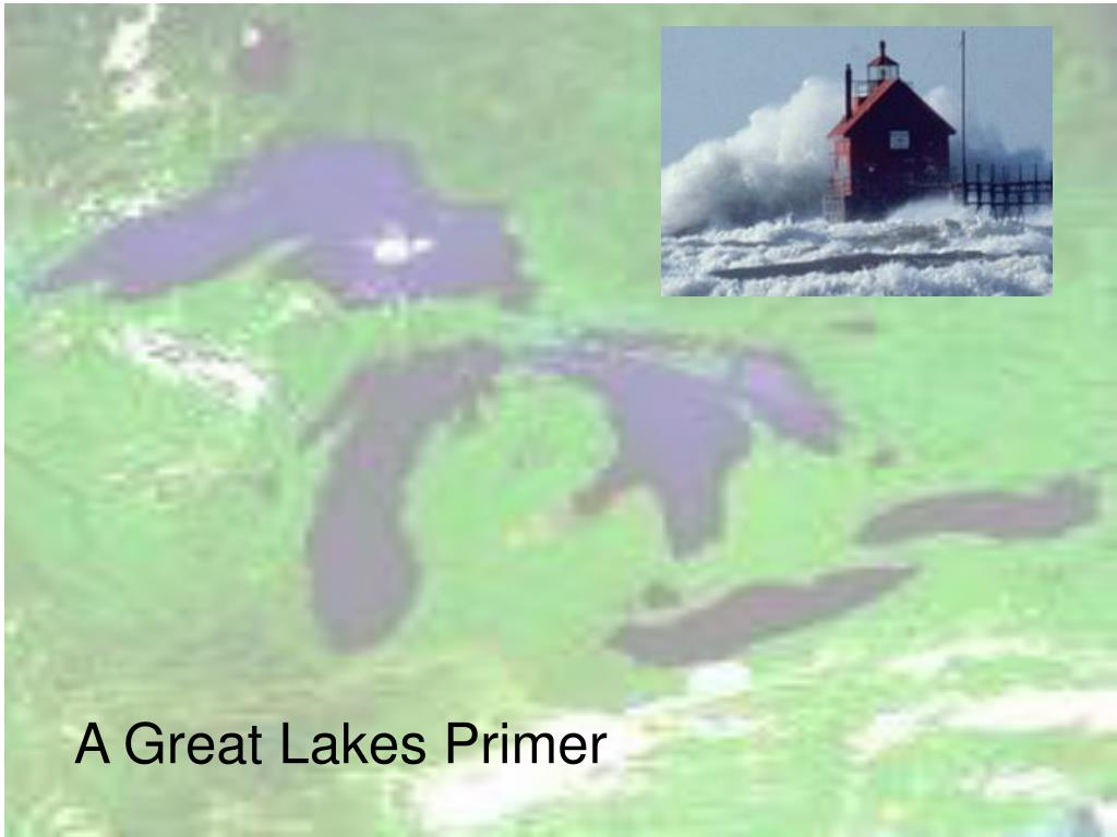 A Great Lakes Primer
