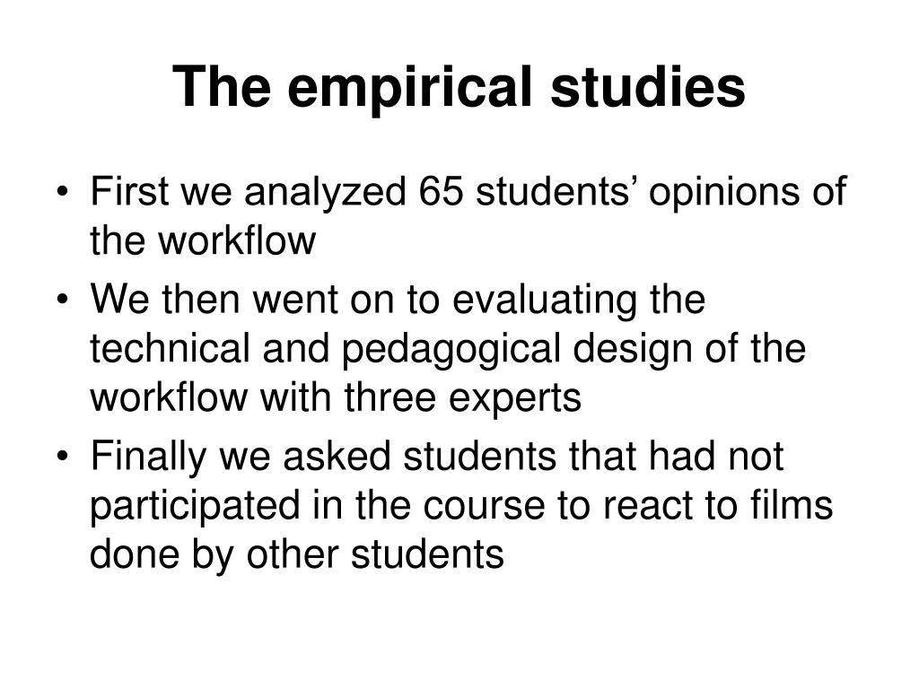 The empirical studies