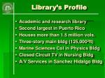 library s profile