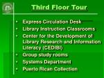 third floor tour